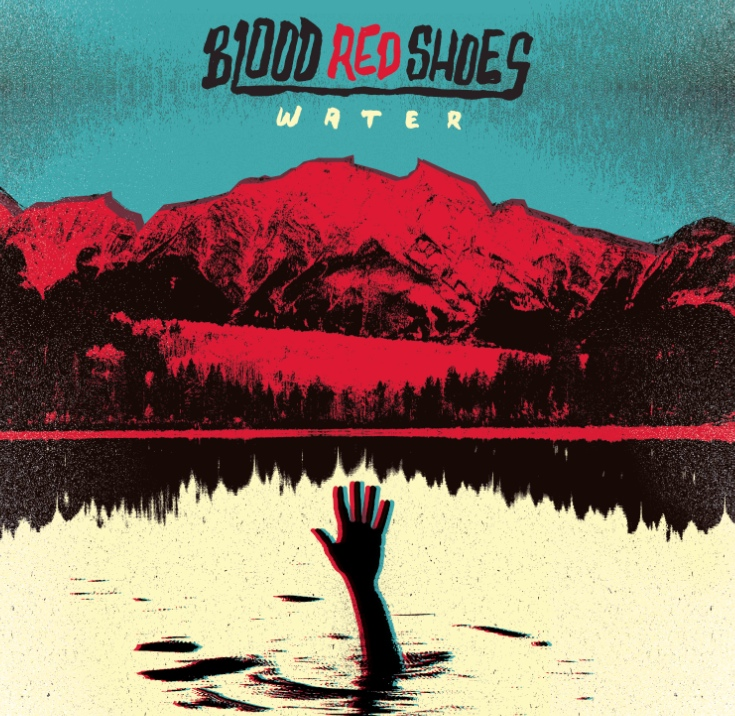 Blood Red Shoes - Water